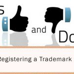 Do's and Don'ts When Registering a Trademark in India