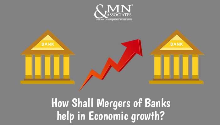 Mergers of Banks help in Economic growth