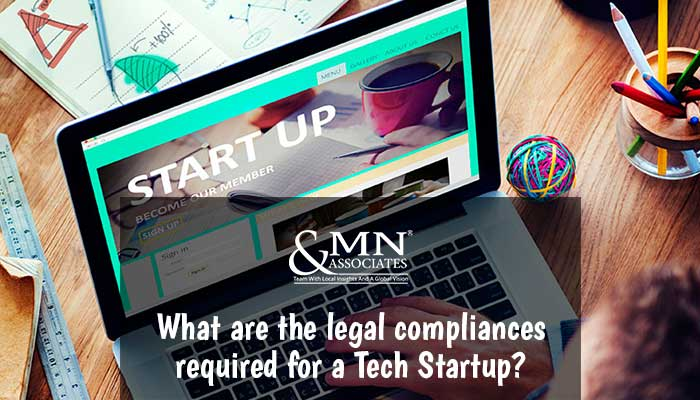 What are the legal compliances required for a Tech Startup?