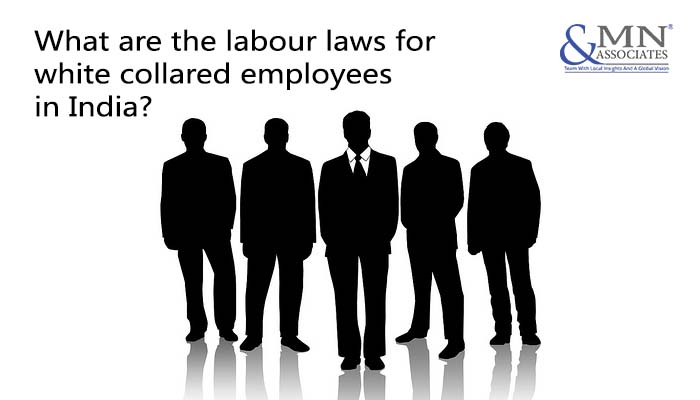 What are the labour laws for white collared employees in India