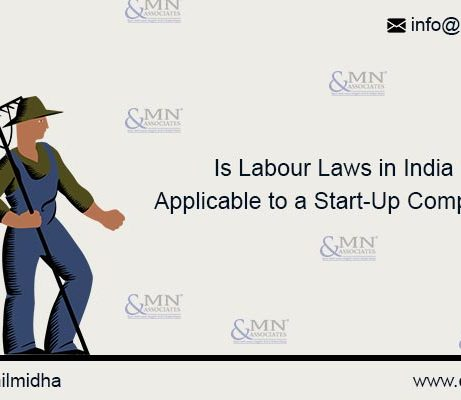 Is Labour Laws in India Applicable to a Start-Up Company?